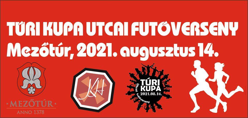 Túri Kupa Utcai Futóverseny (2021-08-14)