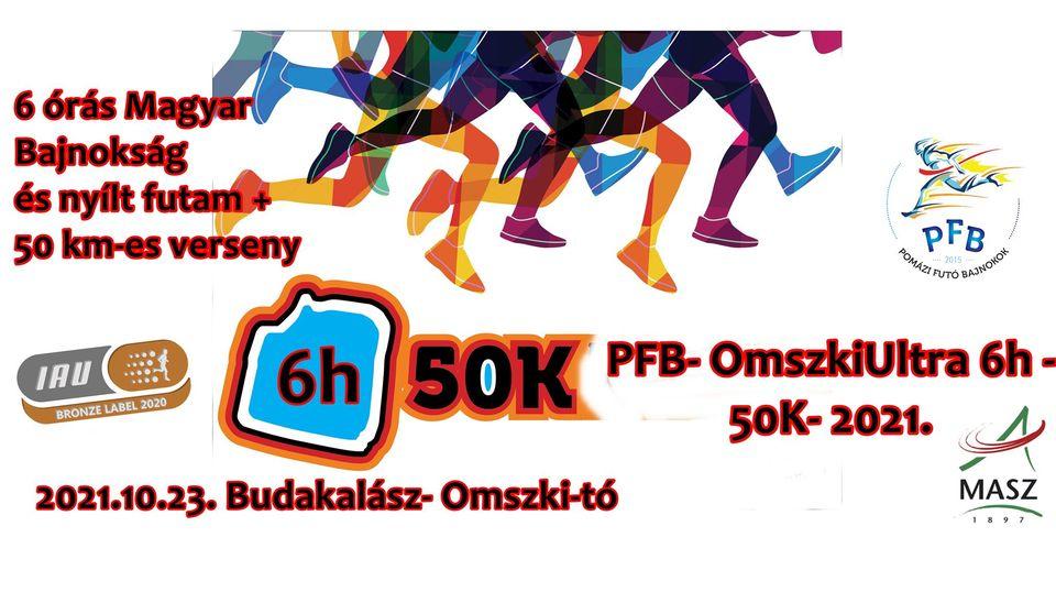 PFB-OmszkiUltra 6h-50k, 6 órás Magyar Bajnokság és nyílt futam, 50 km-es verseny (2021-10-23)